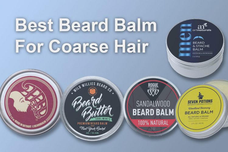 best beard balm for coarse hair